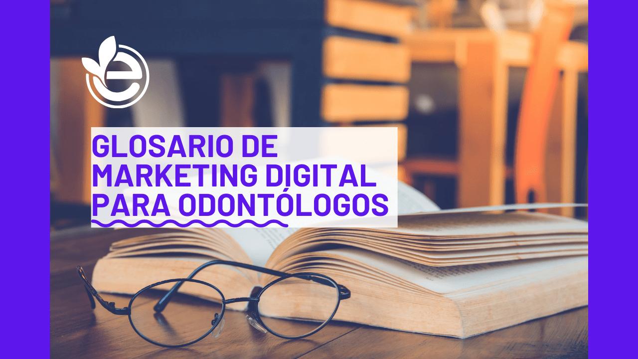 Glosario de marketing digital: 20 términos básicos que debes conocer