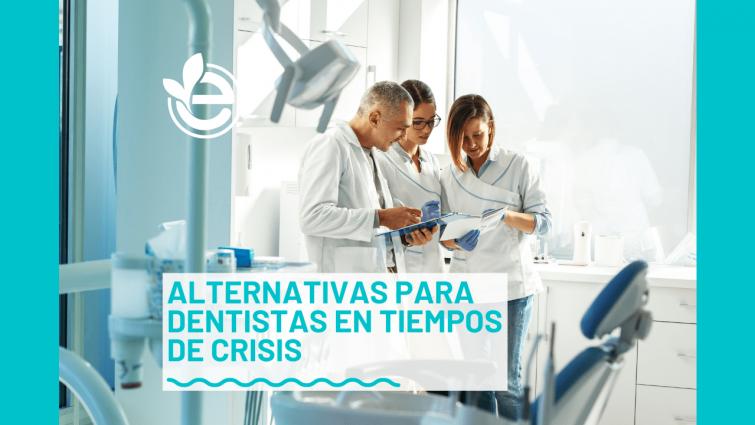 alternativas-dentistas-tiempos-crisis